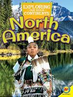 North America (Exploring Our Seven Continents)