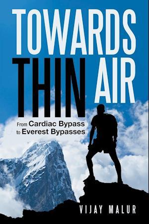 Bog, hæftet Towards Thin Air af Vijay Malur