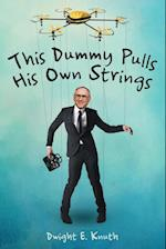 This Dummy Pulls His Own Strings af Dwight E. Knuth
