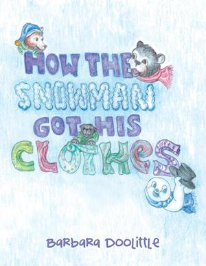 How the Snowman got his Clothes