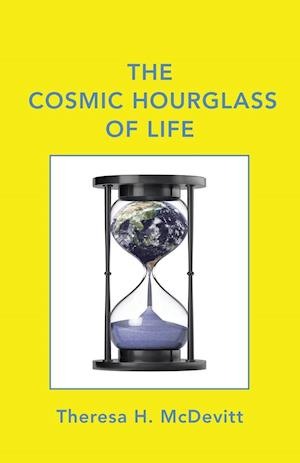 Bog, paperback The Cosmic Hourglass of Life af Theresa H. McDevitt