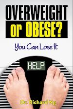 Overweight or Obese?: You Can Lose It
