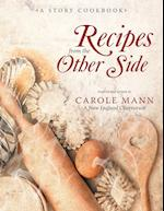Recipes from the Other Side: A Story Cookbook