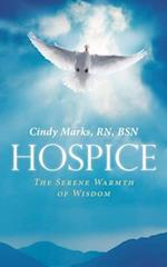 Hospice: The Serene Warmth of Wisdom