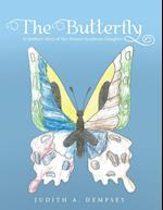 The Butterfly: A Mother's Story of Her Down's Syndrome Daughter