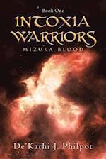 Intoxia Warriors: Mizuka Blood