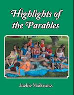 Highlights of the Parables