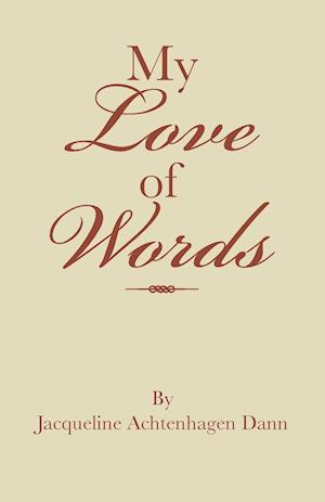 My Love of Words
