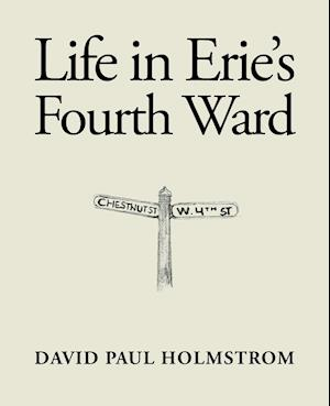 Life in Erie's Fourth Ward