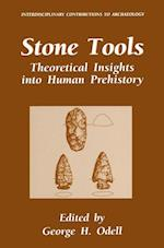 Stone Tools : Theoretical Insights into Human Prehistory