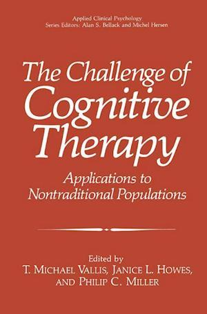The Challenge of Cognitive Therapy : Applications to Nontraditional Populations