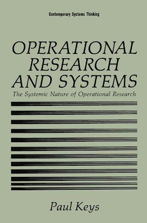 Operational Research and Systems : The Systemic Nature of Operational Research
