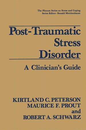 Post-Traumatic Stress Disorder : A Clinician's Guide