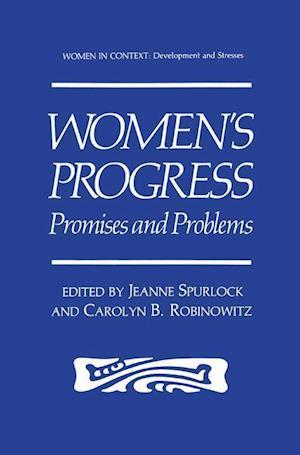Women's Progress : Promises and Problems