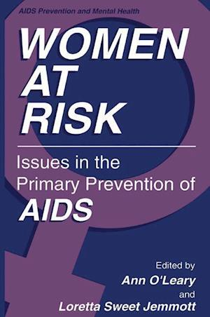 Women at Risk : Issues in the Primary Prevention of AIDS