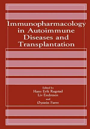 Immunopharmacology in Autoimmune Diseases and Transplantation