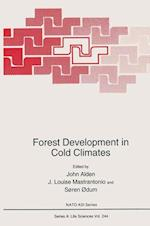 Forest Development in Cold Climates af John Alden