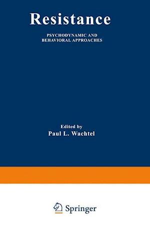 Resistance : Psychodynamic and Behavioral Approaches