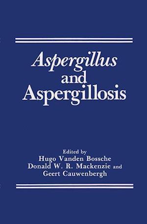 Aspergillus and Aspergillosis
