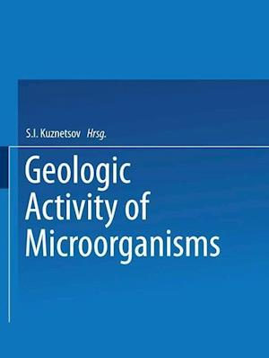 Geologic Activity of Microorganisms