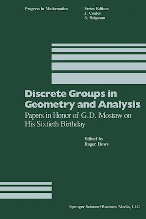 Discrete Groups in Geometry and Analysis: Papers in Honor of G.D. Mostow on His Sixtieth Birthday
