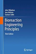 Bioreaction Engineering Principles af Jens Nielsen, Gunnar Liden, John Villadsen