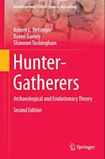 Hunter-Gatherers af Shannon Tushingham, Robert L. Bettinger, Raven Garvey