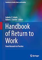 Handbook of Return to Work (Handbooks in Health Work and Disability, nr. 1)