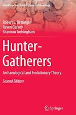 Hunter-Gatherers : Archaeological and Evolutionary Theory af Raven Garvey, Shannon Tushingham, Robert L. Bettinger