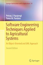 Software Engineering Techniques Applied to Agricultural Systems (Springer Optimization And Its Applications, nr. 93)