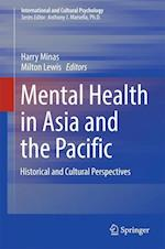 Mental Health in Asia and the Pacific : Historical and Cultural Perspectives
