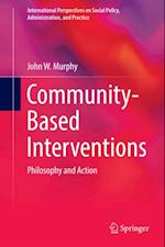 Community-Based Interventions af John W. Murphy