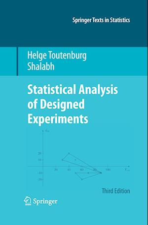 Statistical Analysis of Designed Experiments, Third Edition