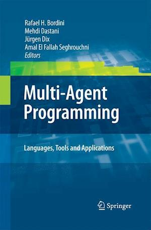 Multi-Agent Programming: : Languages, Tools and Applications