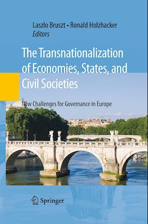 The Transnationalization of Economies, States, and Civil Societies
