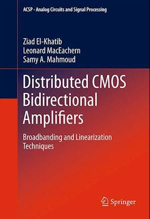 Distributed CMOS Bidirectional Amplifiers : Broadbanding and Linearization Techniques