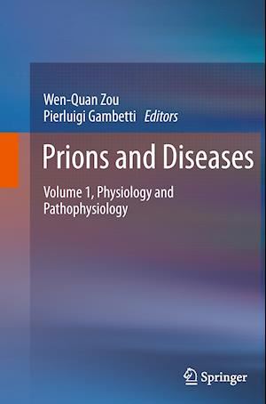 Prions and Diseases : Volume 1, Physiology and Pathophysiology