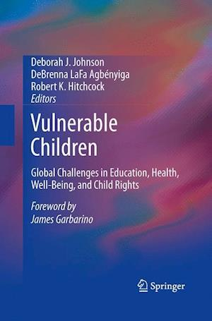 Vulnerable Children : Global Challenges in Education, Health, Well-Being, and Child Rights