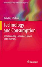 Technology and Consumption af Ruby Roy Dholakia