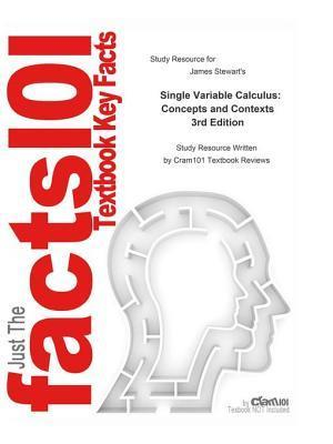 Single Variable Calculus, Concepts and Contexts