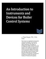 An Introduction to Instruments and Devices for Boiler Control Systems