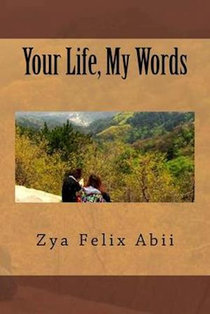 Your Life, My Words