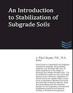 An Introduction to Stabilization of Subgrade Soils