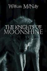 The Knights of Moonshine af William Mcnally