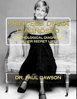 Princess Diana Diagnosed af Paul Dawson, Dr Paul Dawson