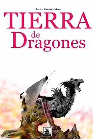 Bog, paperback Tierra de Dragones af Javier Ramirez Viera