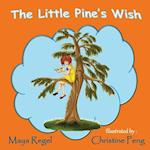 The Little Pine's Wish af Maya Regel