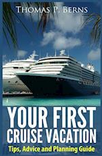 Your First Cruise Vacation
