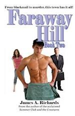 Faraway Hill Book Two af James a. Richards