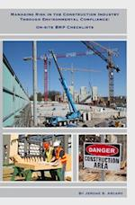 Managing Risk in the Construction Industry Through Environmental Compliance